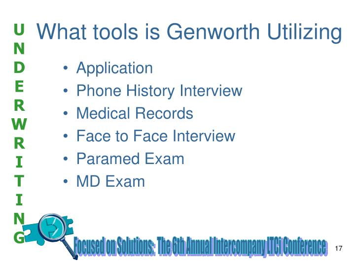 What tools is Genworth Utilizing