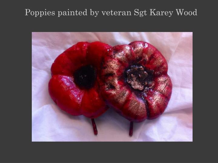 Poppies painted by veteran Sgt Karey Wood