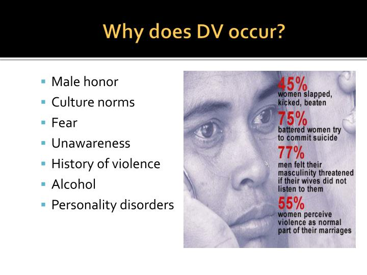 Why does DV occur?