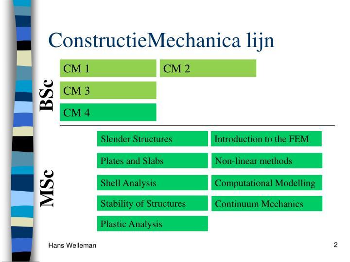 ConstructieMechanica lijn