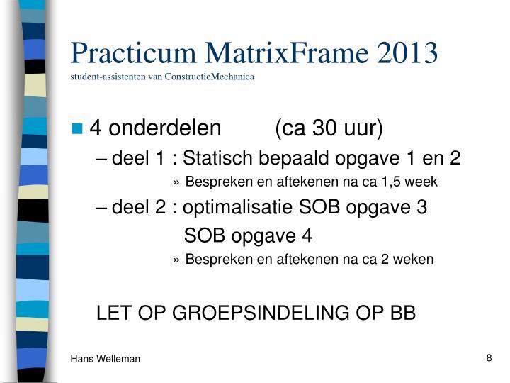 Practicum MatrixFrame 2013