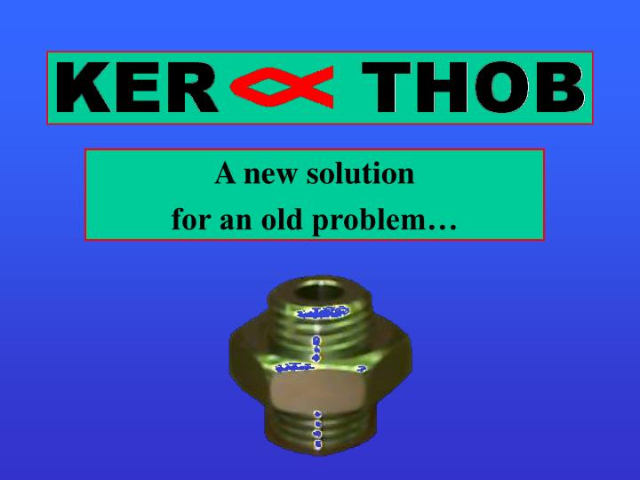 A new solution for an old problem