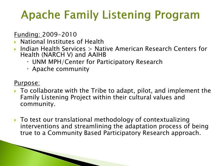 Apache Family Listening Program