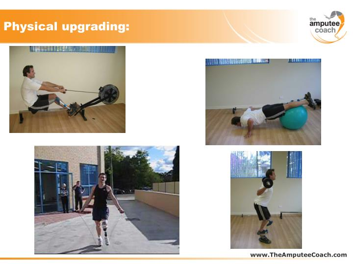 Physical upgrading: