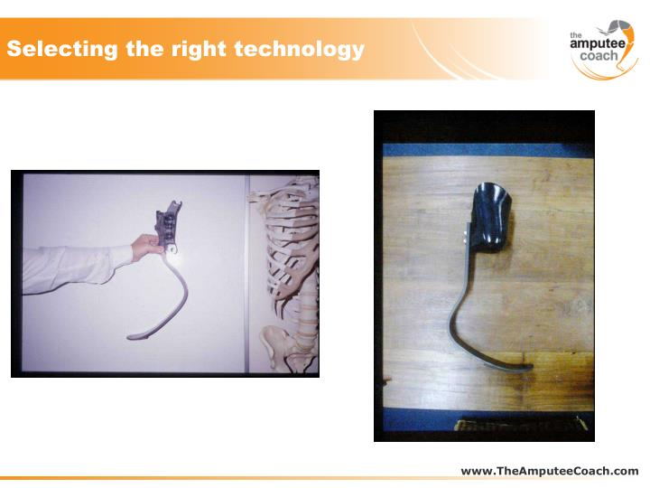 Selecting the right technology