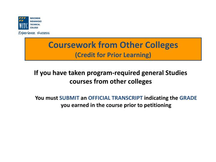 If you have taken program-required general Studies courses from other colleges