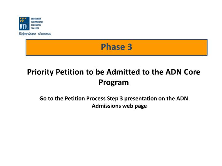 Priority Petition to be Admitted to the ADN Core Program