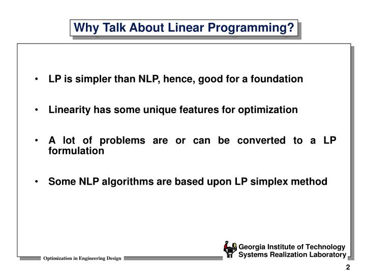 Why talk about linear programming