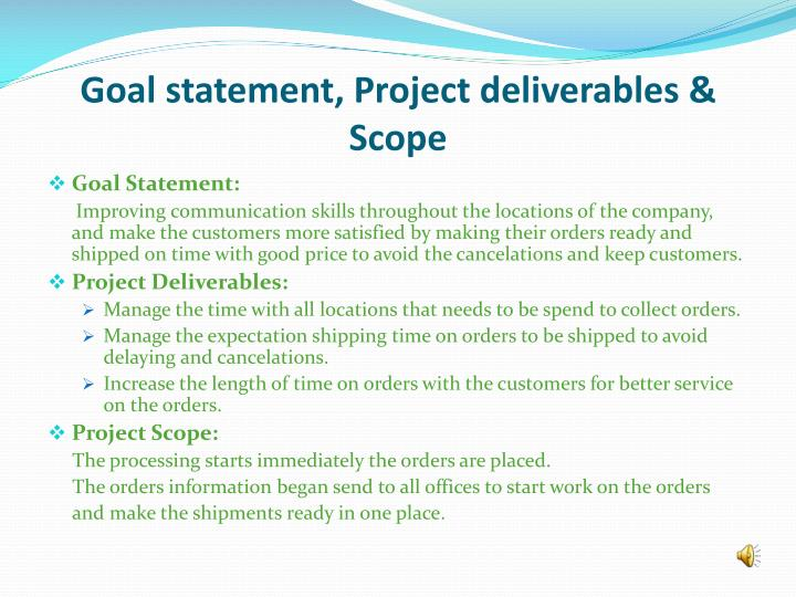 Goal statement, Project deliverables &  Scope