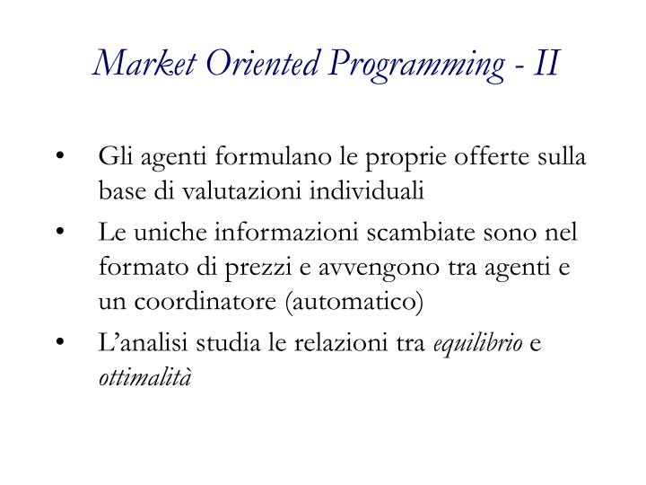 Market Oriented Programming - II