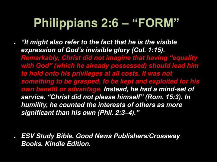 """Philippians 2:6 – """"FORM"""""""