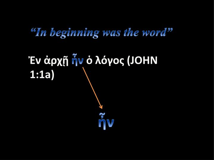 """In beginning was the word"""