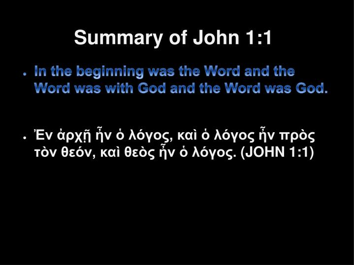 Summary of John 1:1