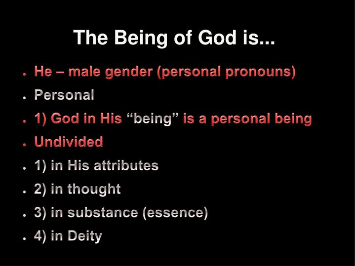 The Being of God is...