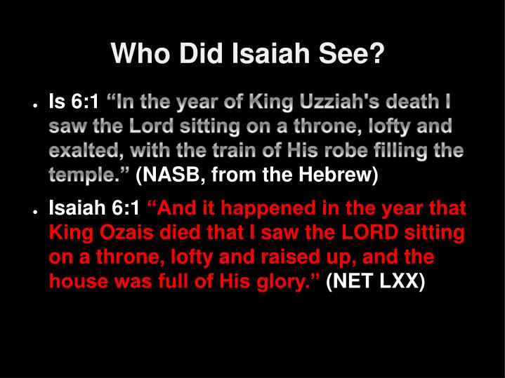 Who Did Isaiah See?