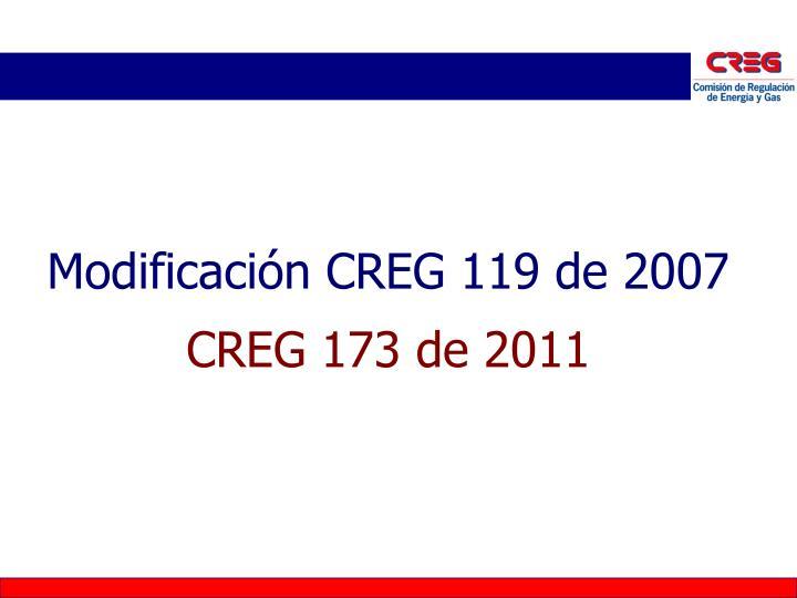 Modificación CREG 119 de 2007