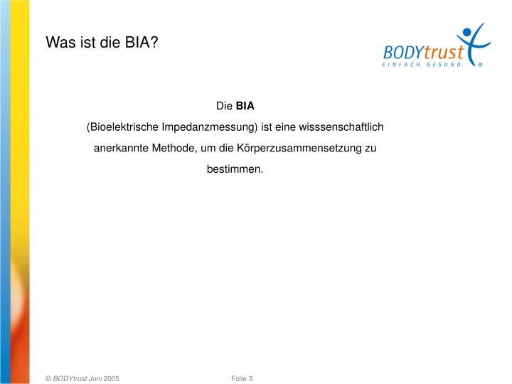 Was ist die BIA?