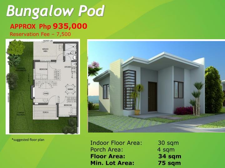 Bungalow Pod