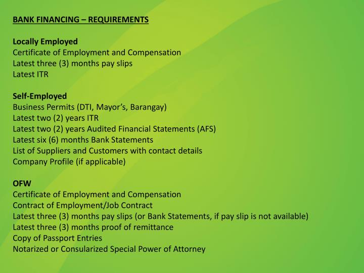 BANK FINANCING – REQUIREMENTS