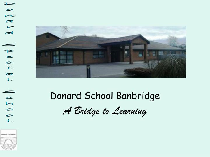 Donard school banbridge a bridge to learning