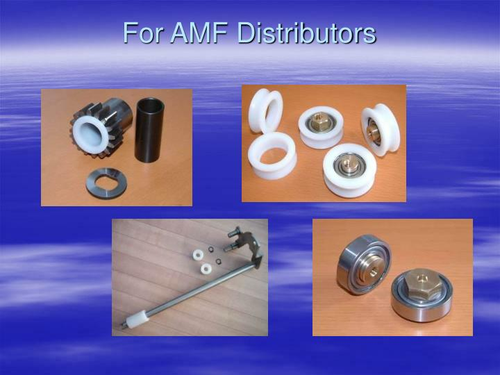 For amf distributors
