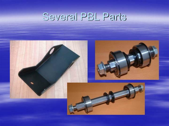 Several PBL Parts