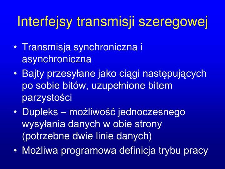 Interfejsy transmisji szeregowej