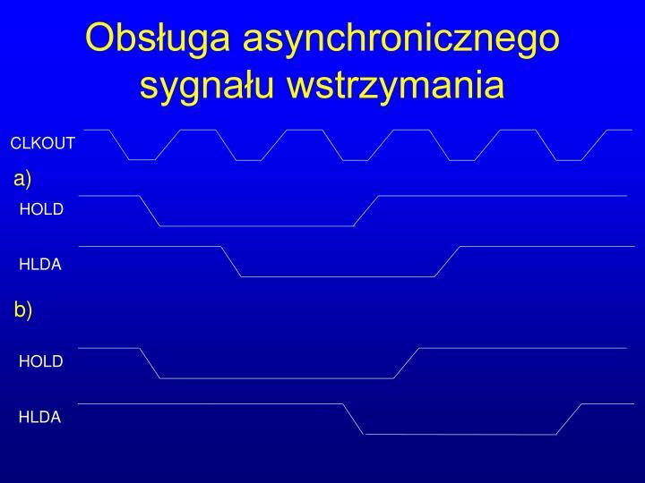 Obsługa asynchronicznego sygnału wstrzymania