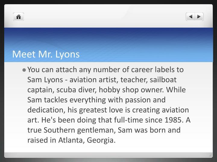 Meet Mr. Lyons