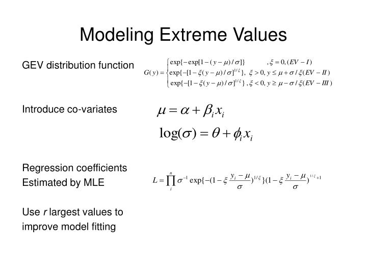 Modeling Extreme Values