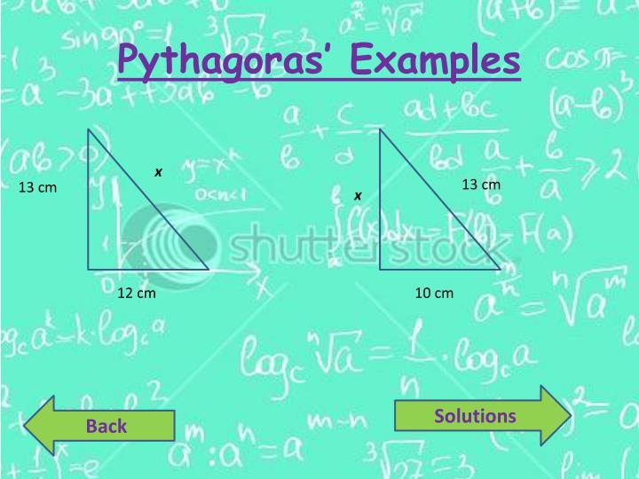 Pythagoras' Examples