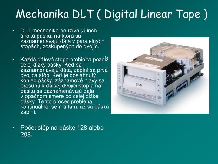 Mechanika DLT ( Digital Linear Tape )