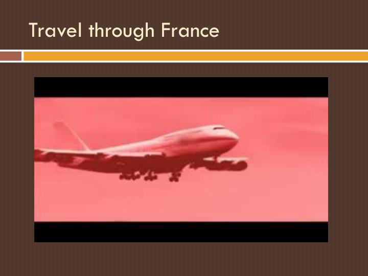 Travel through France
