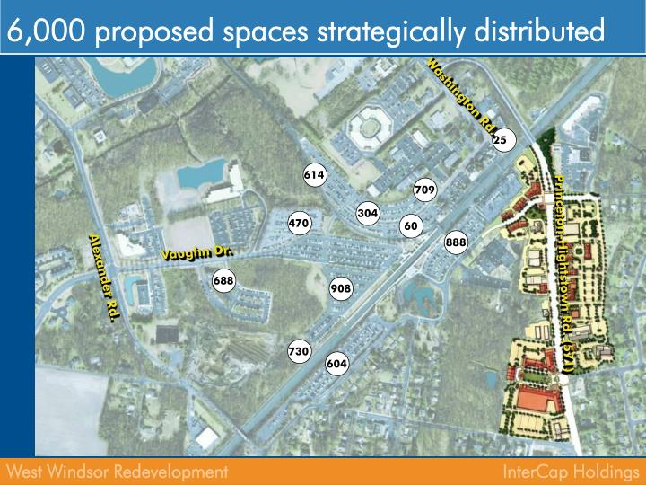 6,000 proposed spaces strategically distributed