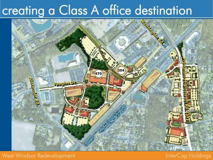 creating a Class A office destination