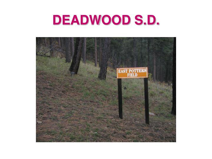 DEADWOOD S.D.
