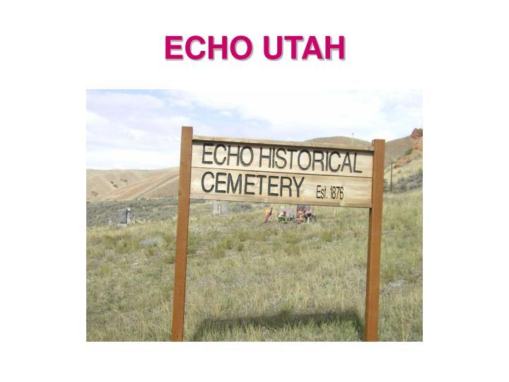 ECHO UTAH