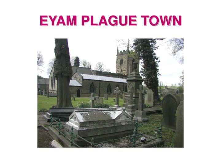 EYAM PLAGUE TOWN
