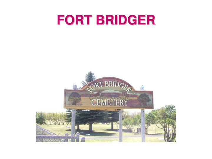 FORT BRIDGER