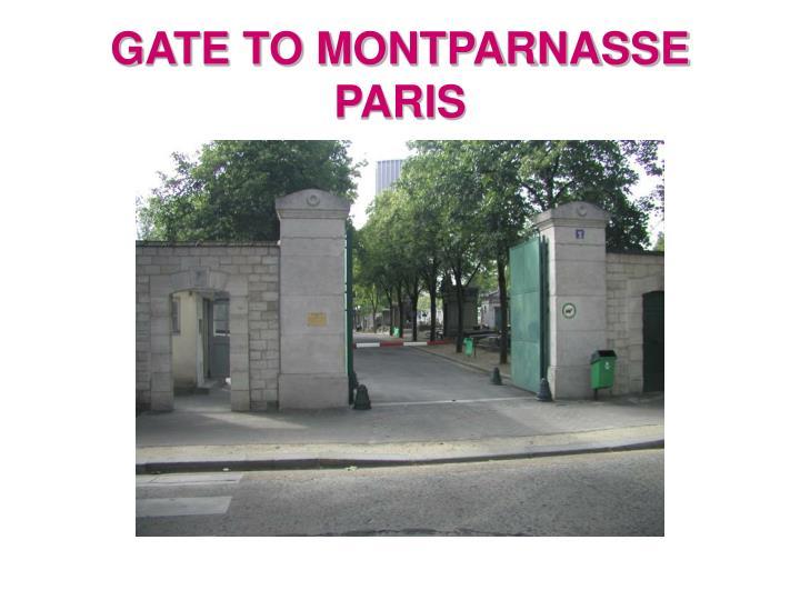GATE TO MONTPARNASSE