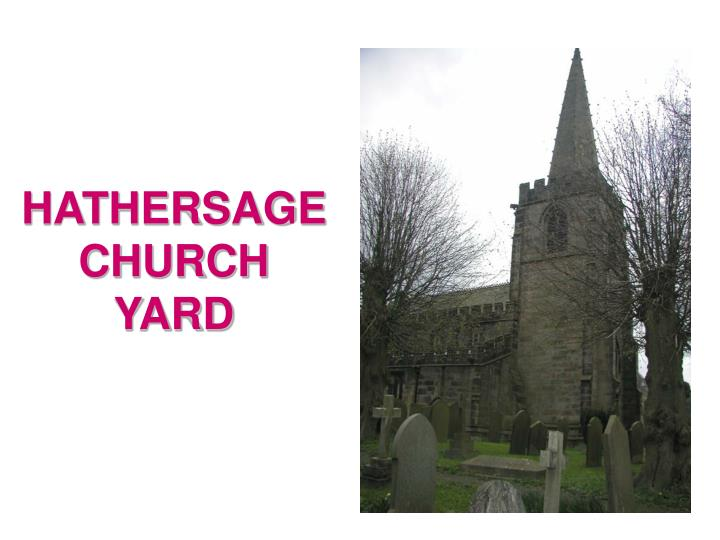 HATHERSAGE CHURCH YARD