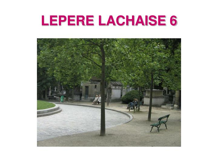 LEPERE LACHAISE 6