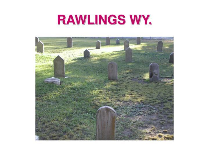 RAWLINGS WY.
