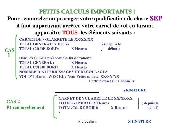 PETITS CALCULS IMPORTANTS !