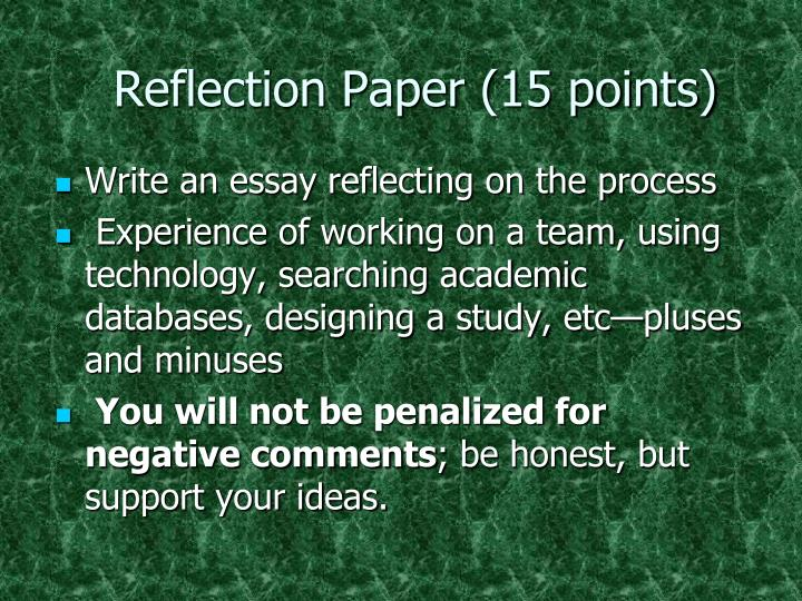 Reflection Paper (15 points)