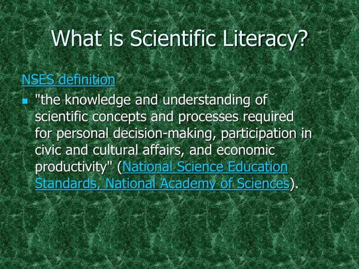What is Scientific Literacy?