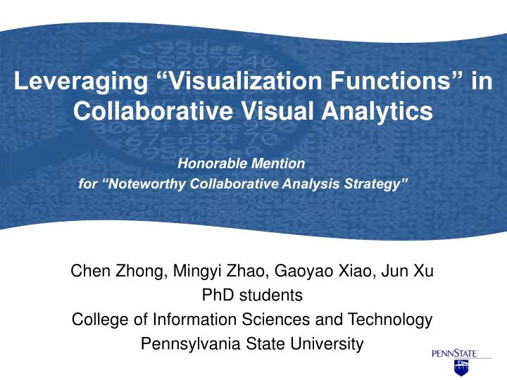 Leveraging visualization functions in collaborative visual analytics