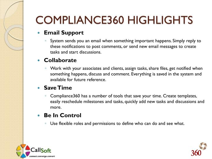 COMPLIANCE360 HIGHLIGHTS