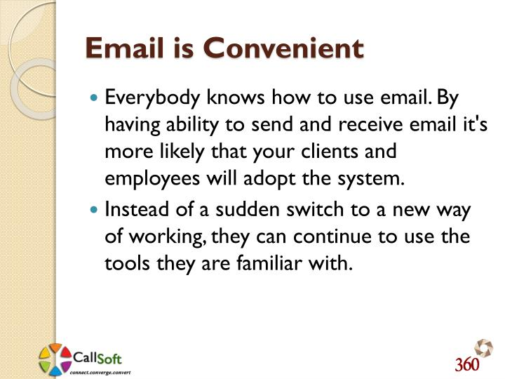 Email is Convenient