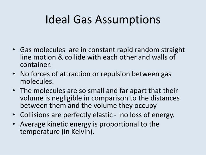 Ideal Gas Assumptions